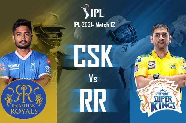 CSK Vs RR: Preview, Probable XI, Match Prediction