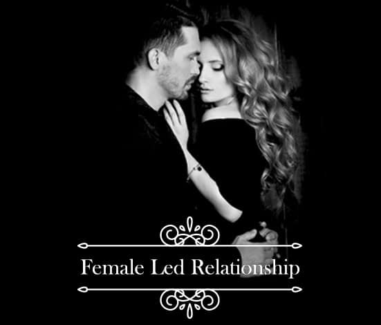Female Led Relationship